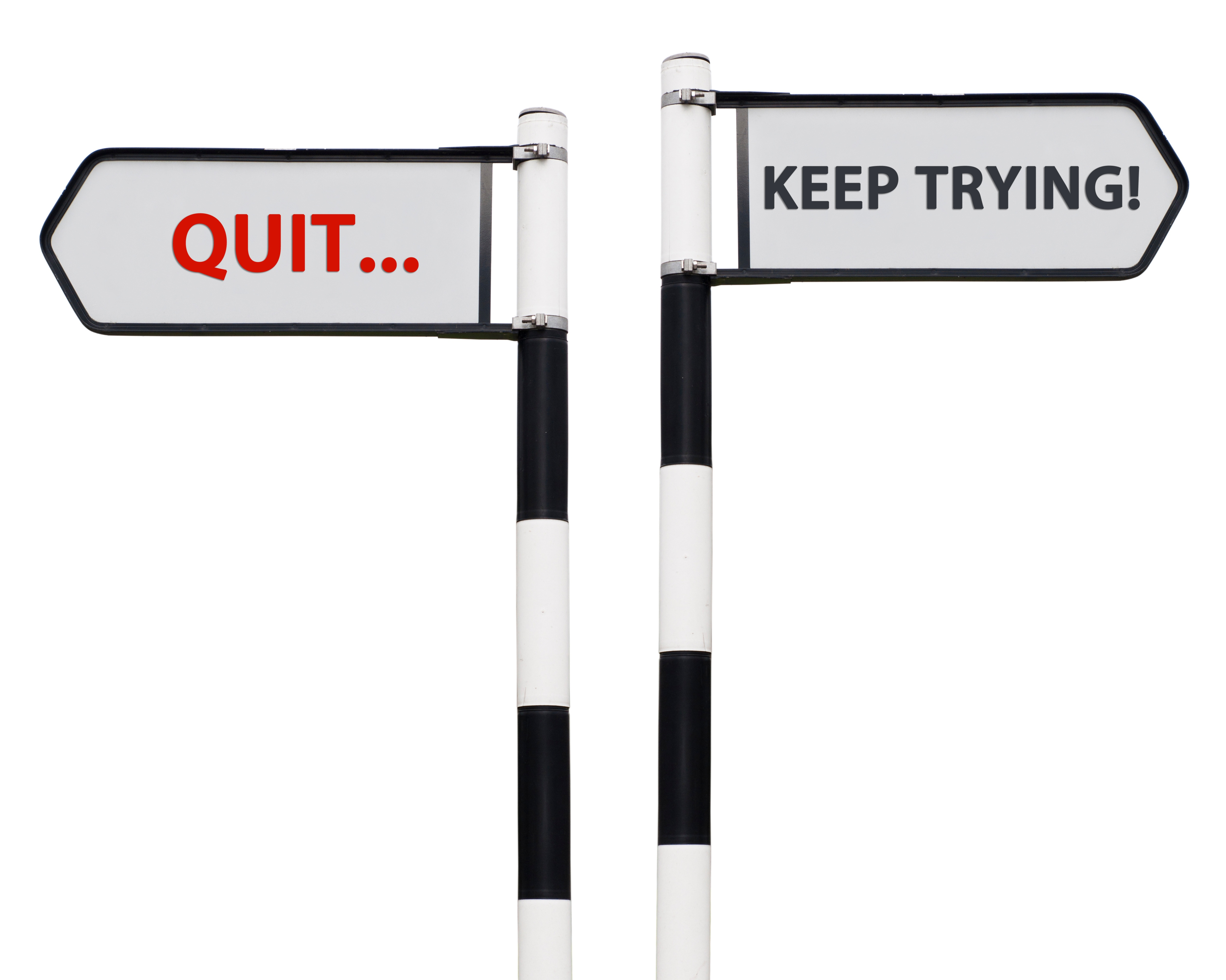 keep-trying-and-quit-signs_MyCWSZC_.jpg