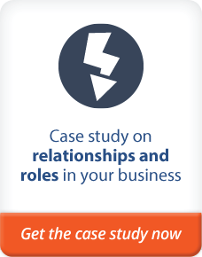 relationship and roles in your business