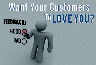 Do You Want Your Customers To Love You?