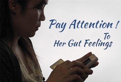 Pay Attention To Your Spouse's Gut Feelings….They're Amazing